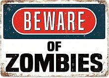 Beware of the Zombies–Metall Wandschild