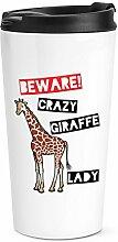 Beware Verrückte Giraffe Damen Reise Becher Tasse