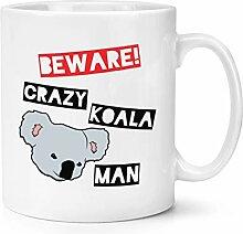 Beware Verrückte Koala Mann 283g Becher Tasse