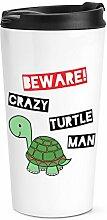 Beware Verrückte Schildkröte Mann Reise Becher Tasse