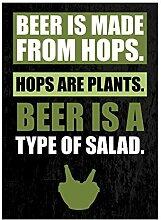 Bier ist aus Hopfen Hopfen Pflanzen Bier ist eine Art von Salat Green Print Fun Trinken Humor Bar Wand Dekoration Schild