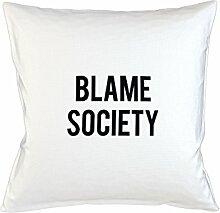 Blame Society Kissenbezug Haus Sofa Bett Dekor Weiß