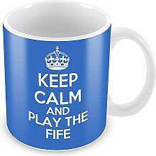 Blau Keep Calm and Play the Fife Becher Kaffee Tasse Geschenkidee Geschenk Musik