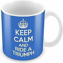 Blau Keep Calm and Ride a Triumph Becher Kaffee Tasse Geschenkidee Geschenk