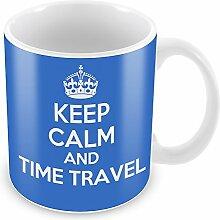 Blau Keep Calm und Zeit Reisen, Becher Kaffee Tasse Geschenkidee Geschenk
