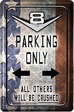 Blechschild 20x30 cm V8 Parking only US car Auto Garage Metall Schild