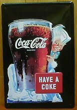 Blechschild Coca Cola have a Coke Glas Schild