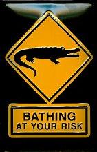 Blechschild Crocodiles Krokodile BATHING at your risk baden auf eigene Gefahr