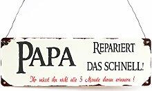 Blechschild Dekoschild Papa repariert das... Vintage Shabby Chic Geschenkidee Väter Hobby