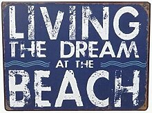 Blechschild - Living the Dream at the Beach -