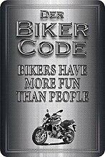 Blechschild The Biker Code: Bikers Have More Fun