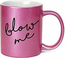 Blow Me Inappropriate Kaffeebecher, 325 ml,