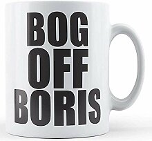 Bog Off Boris-bedruckte Tasse
