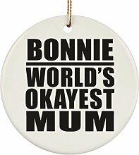 Bonnie World's Okayest Mum Mutter-Ornament –