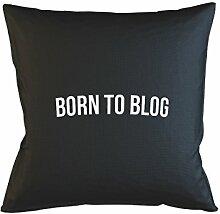 Born To Blog Online Internet Blogger Writer Kissenbezug Schlafsofa Hausdekor Schwarz