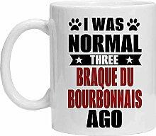 Braque Du Bourbonnais Tasse – I was Normal Three