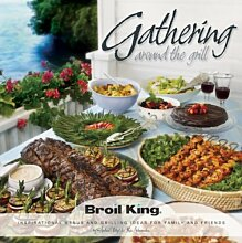 Broil King 50909-10 Gathering Around the Grill Cookbook