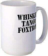 CafePress–Whiskey Tango Foxtrott–Großer Becher