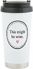 CafePress - This Might Be Wine Travel Mug -