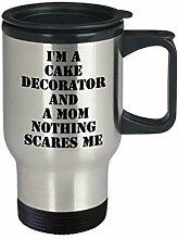 Cake Decorator Mom Travel Mug Nothing Scares Me