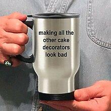 Cake Decorator Travel Mug – Making All The Other
