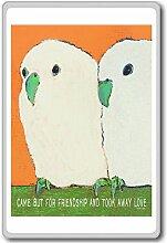 Came But For Friendship And Took Away Love - Motivational Quotes Fridge Magnet - Kühlschrankmagne
