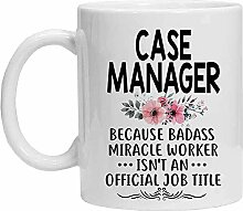 Case Manager Tasse – Badass Miracle Worker Isnt