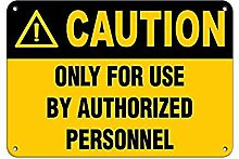 Caution Only for Use by Authorized Personnel