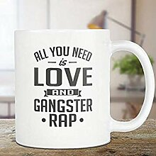 ChGuangm Gangster Rap Mug All You Need is Love and