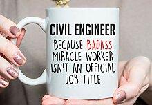 Civil Engineer Tasse Civil Engineer Geschenkidee