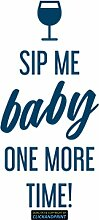 CLICKANDPRINT Aufkleber » Sip me baby one more time, 150x21,0cm, Metallic Türkis • Dekoaufkleber / Autoaufkleber / Sticker / Decal / Vinyl