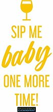CLICKANDPRINT Aufkleber » Sip me baby one more time, 150x71,4cm, Gelb • Dekoaufkleber / Autoaufkleber / Sticker / Decal / Vinyl