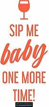 CLICKANDPRINT Aufkleber » Sip me baby one more time, 190x90,4cm, Neon Orange • Dekoaufkleber / Autoaufkleber / Sticker / Decal / Vinyl