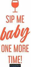 CLICKANDPRINT Aufkleber » Sip me baby one more time, 230x32,2cm, Neon Orange • Dekoaufkleber / Autoaufkleber / Sticker / Decal / Vinyl