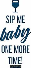 CLICKANDPRINT Aufkleber » Sip me baby one more time, 30x14,3cm, Metallic Türkis • Dekoaufkleber / Autoaufkleber / Sticker / Decal / Vinyl