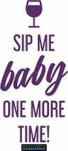 CLICKANDPRINT Aufkleber » Sip me baby one more time, 310x43,5cm, Violett • Dekoaufkleber / Autoaufkleber / Sticker / Decal / Vinyl