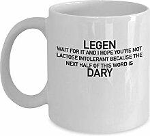 Coffee Mug 11 Oz Ceramic Gifts Tea Cup Legen Wait