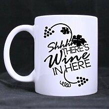 Coffee Mug Shhh There's Wine in Here Tea Cup