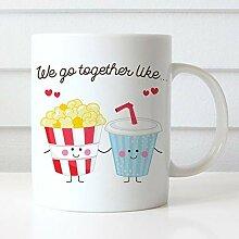 Coffee Mug We Go Together Like Soda and Popcorn