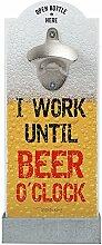 Contento Wand-Flaschenöffner I Work Until Beer