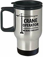 Crane Operator Geschenk Crane Travel Mug We Built