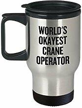 Crane Operator Geschenk Crane Travel Mug World