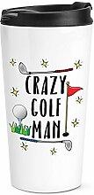 Crazy Golf Man Reise Becher