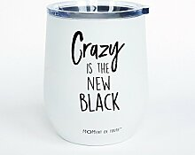 Crazy ist der neue Schwarz ohne Stiel Wein Glas
