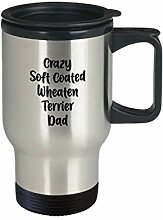 Crazy Soft Coated Wheaten Terrier Dad Travel Mug