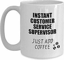 Customer Service Supervisor Mug Instant fügen Sie