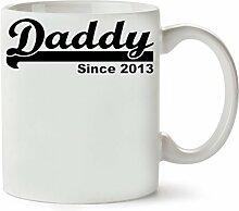 Daddy Since 2013 Klassische Teetasse Kaffeetasse