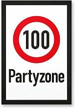 DankeDir! 100 Partyzone - Kunststoff Schild,