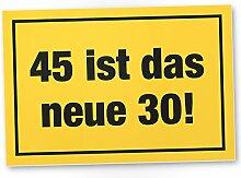 DankeDir! 45 ist Das Neue 30- Kunststoff Schild,