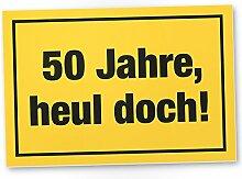 DankeDir! 50 Jahre - Heul Doch, Kunststoff Schild